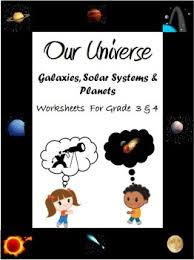 our universe galaxies solar system u0026 planets worksheets for
