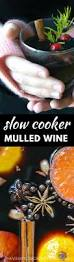 slow cooker mulled wine the view from great island