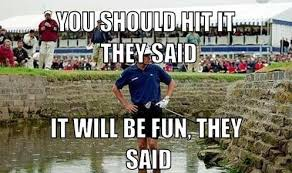 Funny Golf Memes - 45 very funny golf meme pictures and images