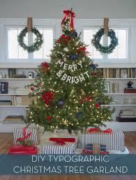 Easy Diy Christmas Tree Garland Make It Diy Christmas Tree Typographic Garland Curbly