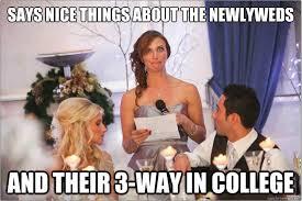 Bridesmaids Meme - drunk bridesmaid s speech album on imgur