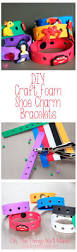 easy diy charm bracelet for shoe charms jibbitz foams shoes