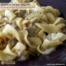 dutch oven hamburger stroganoff 50 campfires
