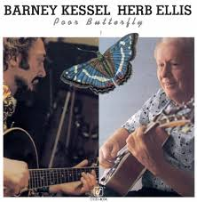 Credits To Barney And The by Poor Butterfly Barney Kessel Songs Reviews Credits Allmusic