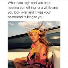 High Memes - 13 memes about being high as hell collegehumor post