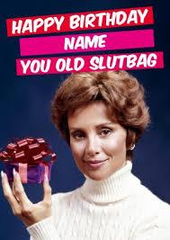 Rude Happy Birthday Meme - old slutbag rude personalised birthday card dm1391
