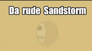 Darude Sandstorm Meme - darude sandstorm the green room atomic