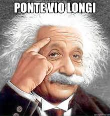 2 Picture Meme Generator - ponte vio longi albert einstein 2 meme generator