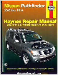 nissan pathfinder 2005 2014 haynes suv repair manual