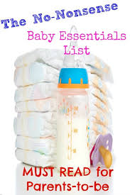 baby essentials the no nonsense baby essentials list