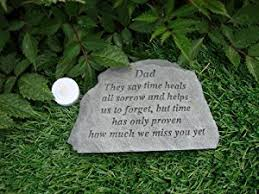 memorial they say time heals great thoughts garden accents