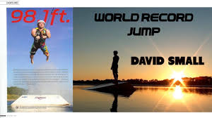 David Small Designs by David Small U0027s Barefoot Waterski World Jump Record 2010 World