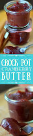minimal monday crock pot cranberry butter the view from great crock pot cranberry butter is a silky tangy fruit spread that goes on everything from