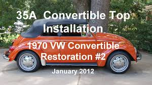 vintage volkswagen convertible 35a of 44 1970 vw beetle convertible top installation part a 1 6