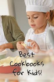 top 5 cookbooks for kids 2017 goodies