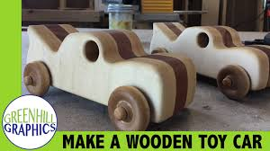 making a wood toy car for kids youtube
