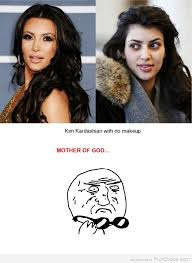 No Makeup Meme - i still can t believe that some guys think that kim is wearing no
