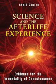 amazon com science and the afterlife experience evidence for the