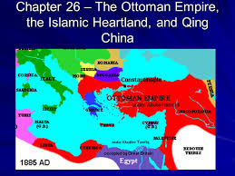 Ottoman Empire And Islam Chapter 26 The Ottoman Empire The Islamic Heartland And Qing