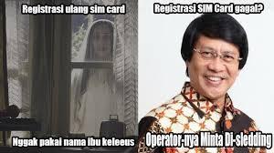6 meme gagal registrasi ulang sim card ini dijamin bikin kamu ngakak