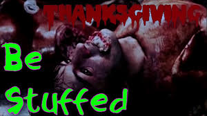 be stuffed eli roth s thanksgiving trailer trash ghm