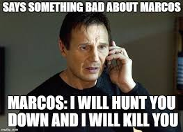 Wew Meme - i will find you and i will kill you memes imgflip