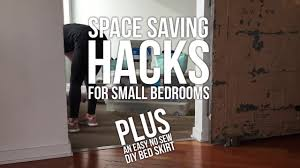 space saving hacks for small bedrooms youtube