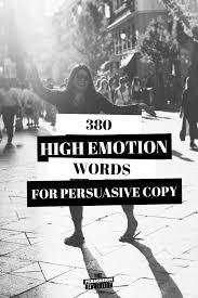 380 high emotion words guaranteed to make you more persuasive