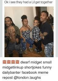 Funny Midget Meme - ok i see they had a lil get together dwarf midget small
