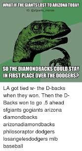 Arizona Memes - 25 best memes about baseball dodgers meme memes and mlb