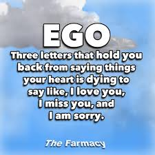 ego three letter that hold you back from saying things your heart