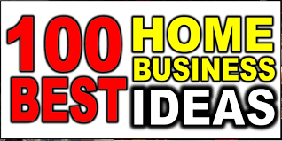 100 home business ideas going strong in 2017