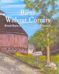 Round Barns In Wisconsin Vernon County History