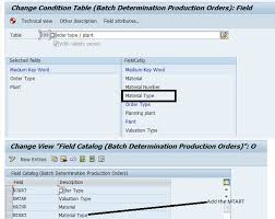 sap production order table adding one more field in field catalog for batch determination