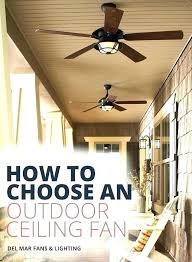 outdoor patio ceiling fans best porch ceiling fan porch ceiling fan outdoor porch ceiling fans