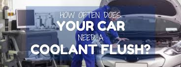 toyota tacoma coolant change how often does your car need a coolant flush