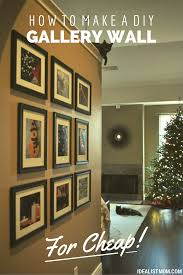 Decorate Your Home For Cheap To Make A Diy Gallery Wall For Cheap
