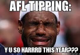 Yu So Meme Generator - meme creator afl tipping y u so harrrd this year meme