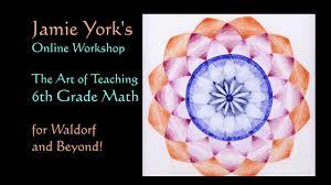 jamie york u0027s online 6th grade waldorf math workshop youtube