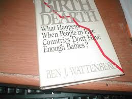 the birth dearth what happens when people in free countries don u0027t