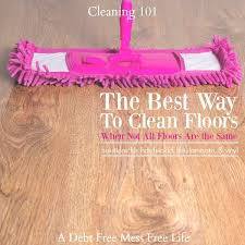 the correct way to clean floors cleaning solutions for all floor