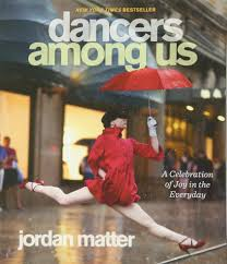 Jordan Wohnzimmertisch Dancers Among Us A Celebration Of Joy In The Everyday Amazon De
