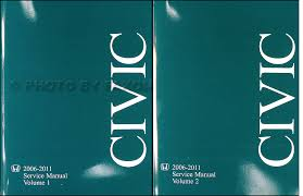2006 honda civic service schedule 2006 2011 honda civic repair shop manual original 2 volume set
