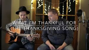 what i m thankful for the thanksgiving song garth