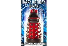 Doctor Who Birthday Meme - gifts greetings cards doctor who dalek birthday card all