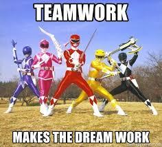 Teamwork Memes - teamwork makes the dream work power ranger meme meme generator