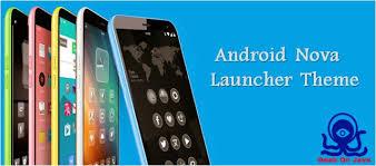 theme nova launcher android geek on java