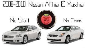 car nissan altima 2009 nissan maxima u0026 altima no start push start button unresponsive