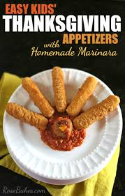 thanksgiving appetizer easy kids u0027 thanksgiving appetizers with homemade marinara sauce