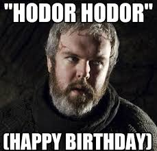 Games Of Thrones Meme - game of thrones birthday meme funny wishes images